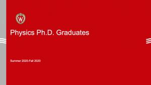 slide says Physics PhD Graduates summer/fall 2020