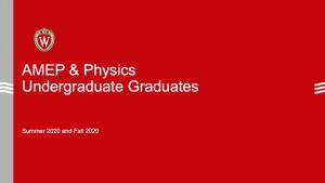 slides says AMEP & Physics Undergraduate graduates summer and fall 2020