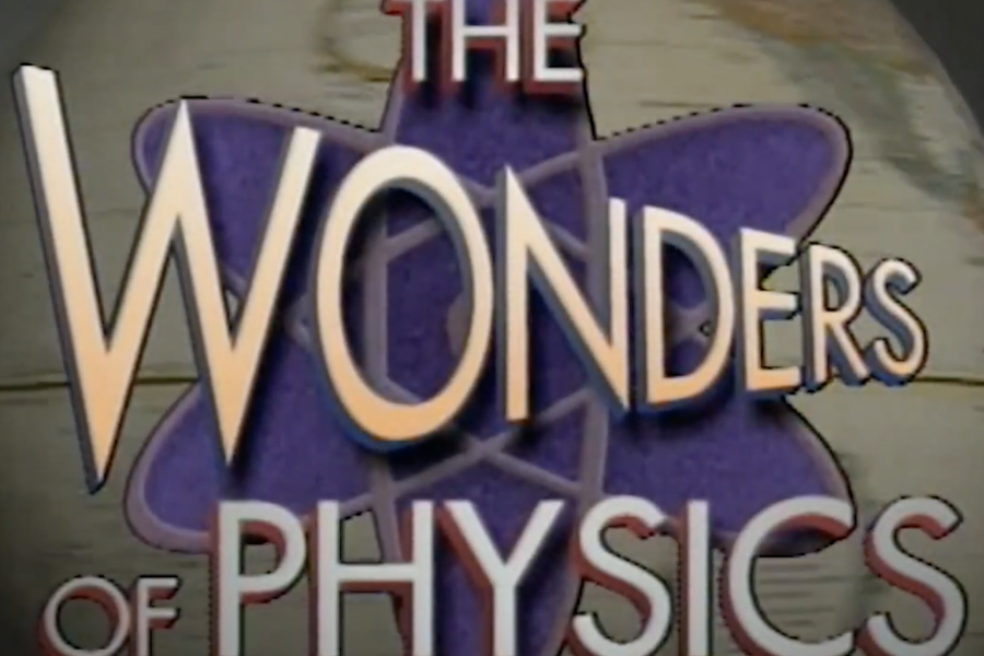 title graphic that introduces the Wonders of Physics